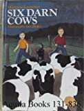 Six Darn Cows, Margaret Laurence, 0888622473