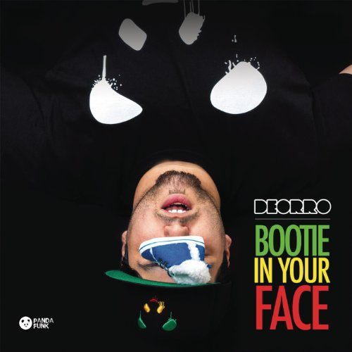Bootie in Your Face (No Rock Drop)