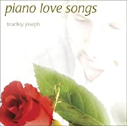 Piano Love Songs (Canon In D, The Wedding Song, and more)