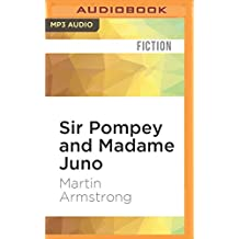 Sir Pompey and Madame Juno