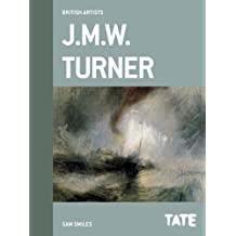Tate British Artists: J.M.W. Turner