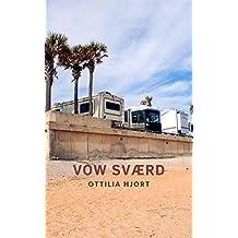 Vow sværd (Danish Edition)