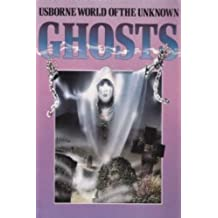 Ghosts World Of The Unknown