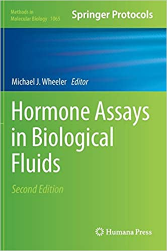 Hormone Assays in Biological Fluids (Methods in Molecular Biology)