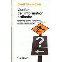 ENFER DE L'INFORMATION ORDINAIRE (L')