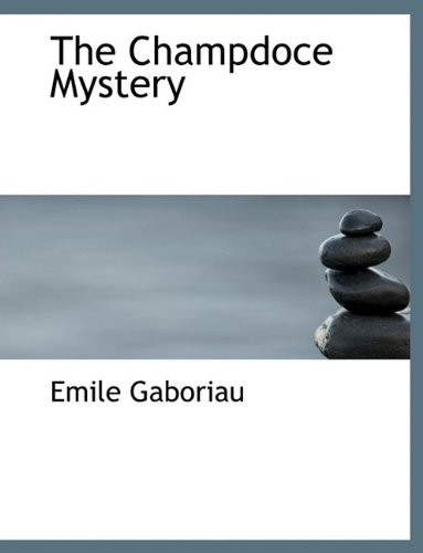 Read Online The Champdoce Mystery PDF