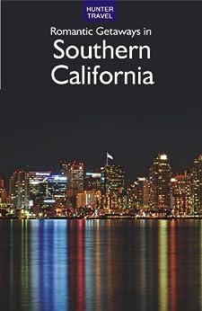 Romantic getaways in southern california ebook for California romantic weekend getaways