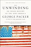 [(The Unwinding: An Inner History of the New America)] [Author: George Packer] published on (March, 2014)
