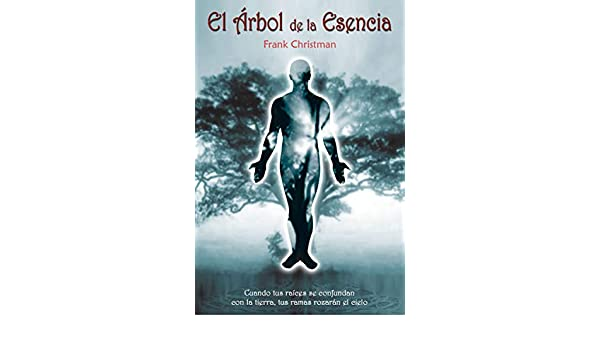 El Árbol de la Esencia (Spanish Edition) - Kindle edition by ...
