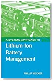 A Systems Approach to Lithium-Ion Battery Management (Power Engineering)