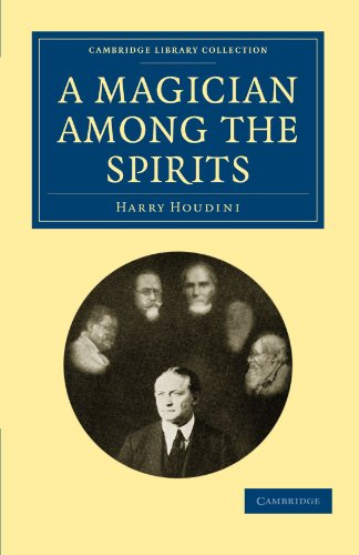 A Magician among the Spirits (Cambridge Library Collection - Spiritualism and Esoteric Knowledge)