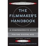 The Filmmaker's Handbook: A Comprehensive Guide for the Digital Age ~ Edward Pincus