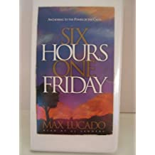 Six Hours One Friday: Anchoring to the Power of the Cross