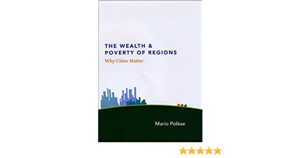 the wealth and poverty of nations summary