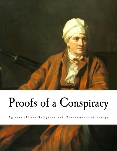 (Proofs of a Conspiracy: Against all the Religions and Governments)