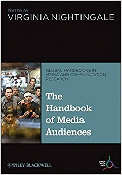 The Handbook of Media Audiences (2013-12-04)