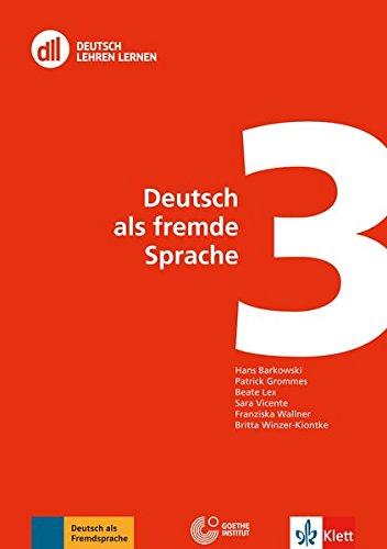Download Dll 03 Deutsch Als Fremde Sprache Buch Mit Dvd Dll Deutsch Lehren Lernen Fort Und Weiterbildung Weltweit Pdf Hans Barkowski Raitrefercog
