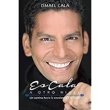 EsCala a Otro Nivel: Un camino hacia la excelencia y el éxito (Spanish Edition)