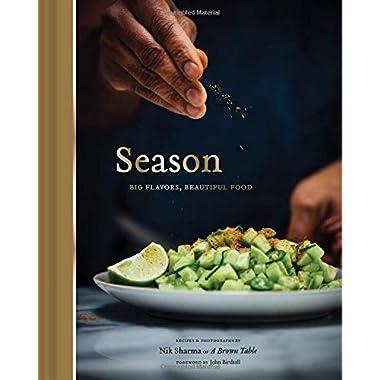 Season: Big Flavors, Beautiful Food (Indian Cookbook, Books about Indian Seasoning, Beautiful Cookbooks)