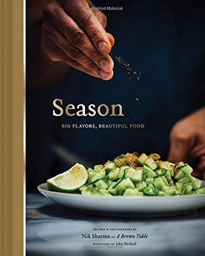 - Season: Big Flavors, Beautiful Food (Indian Cookbook, Books about Indian Seasoning, Beautiful Cookbooks)
