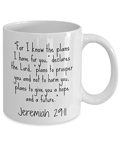 Jeremiah 29 11 Mug - I Know the Plans I Have For You - Christian Coffee Mugs Gifts for Women, Men, Mom, Dad, Coworkers, Him, Her - Best Easter, Birthday, Mothers Day, Fathers Day, Graduation Gift by The Same Power (Image #1)