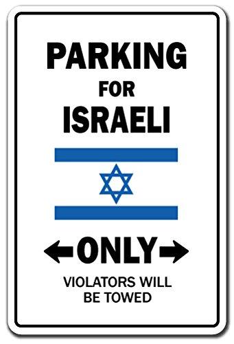Israel Indoor Flag (PARKING FOR ISRAELI ONLY Sign israel flag national pride love | Indoor/Outdoor | 12