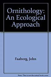 Ornithology: An Ecological Approach (Spectrum Book)