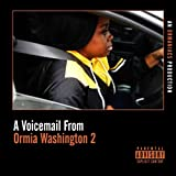 A Voicemail from Ormia Washington 2 [Explicit]