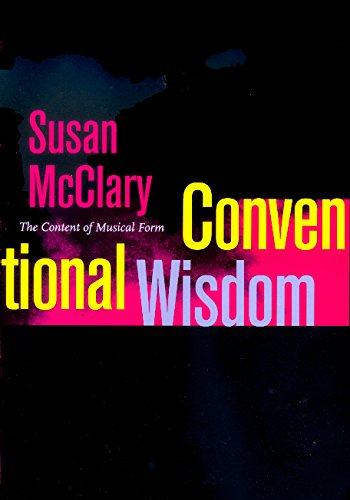 conventional-wisdom-the-content-of-musical-form-ernest-bloch-lectures
