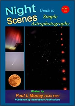 Nightscenes: Guide to Simple Astrophotography