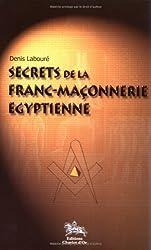 Secrets de la franc-maçonnerie égyptienne