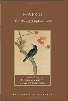 Haiku: An Anthology of Japanese Poems (Shambhala Library)