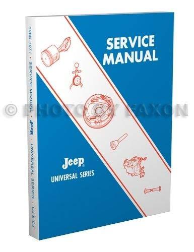 amazon com jeep cj3b cj5 cj6 shop manual 1966 1967 1968 1969 1970 amazon com jeep cj3b cj5 cj6 shop manual 1966 1967 1968 1969 1970 1971 repair cj 5a 6a dj home improvement