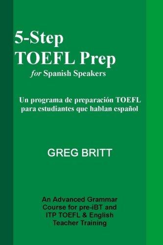 5-Step TOEFL Prep for Spanish Speakers (Volume 12)