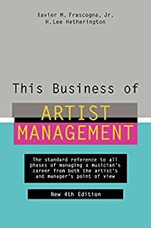 Managing your band sixth edition artist management the this business of artist management the standard reference to all phases of managing a musicians malvernweather Image collections