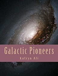 GALACTIC PIONEERS (Science-Fiction Set Book 2)