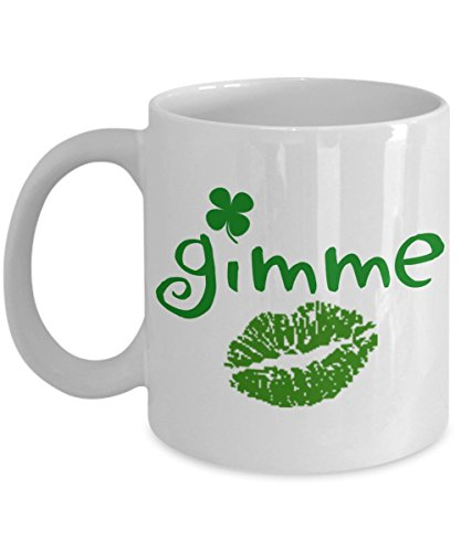 Irish Shamrock Gimme Kiss Coffee Mug Kiss Me I'm Irish Gift (Gimme Kisses)