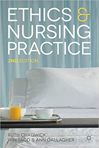 Ethics and Nursing Practice 2nd Edition