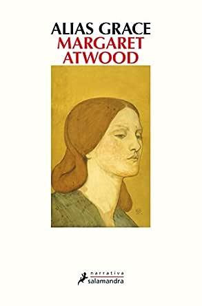Alias Grace eBook: Atwood, Margaret: Amazon.es: Tienda Kindle
