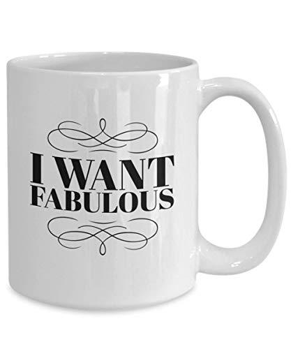 Mr.Fixed - High School Musical I Want Fabulous Coffee Mug, 11oz Ceramic Coffee Mug, Unique Gift ()
