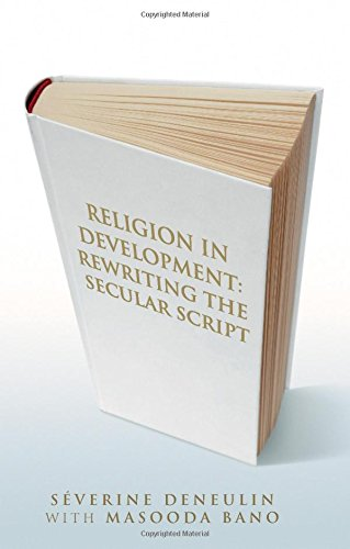 Read Online Religion in Development: Rewriting the Secular Script PDF