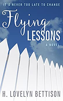 Flying Lessons by [Bettison, H. Lovelyn]