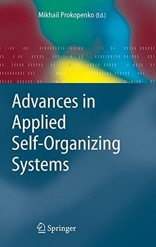 Advances in Applied Self-organizing Systems (Advanced Information and Knowledge Processing)