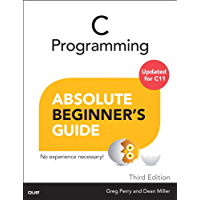 C Programming Absolute Beginner's Guide: C Progr Absol Begin Guide