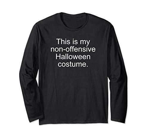 This Is My Non-Offensive Halloween Costume Funny Long Sleeve