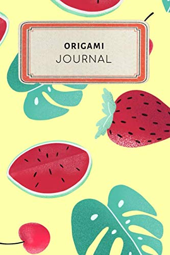 Origami Journal: Cute Colorful Tropical Fruit Watermelon Strawberry Dotted Grid Bullet Journal Notebook - 100 pages 6 x 9 inches Log Book (My Crafts  Hobbies Series Volume 1)