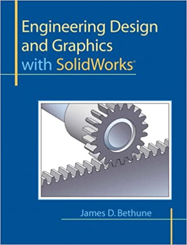 Engineering Design and Graphics with SolidWorks
