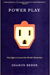 Power Play: The Fight to Control the World?? Electricity by Sharon Beder (2003-07-01)