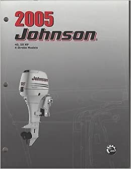 2005 JOHNSON OUTBOARD 40, 50 HP 4-STROKE SERVICE MANUAL
