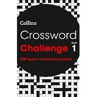 Crossword Challenge Book 1: 200 Quick Crossword Puzzles